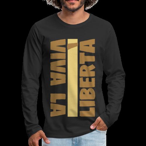 Don Giovanni: Viva La Libertà - Maglietta Premium a manica lunga da uomo