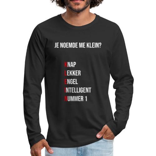 KLEINTJE - Mannen Premium shirt met lange mouwen