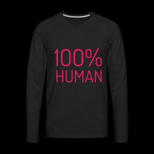 100% Human in roze - Mannen Premium shirt met lange mouwen