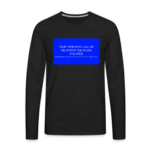 Hard Drive Deleted Notice - Men's Premium Longsleeve Shirt