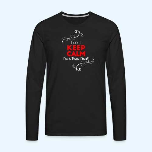 I Can't Keep Calm (alleen voor pappie!) - Mannen Premium shirt met lange mouwen