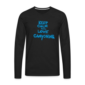 keep calm and love canyoning - Männer Premium Langarmshirt