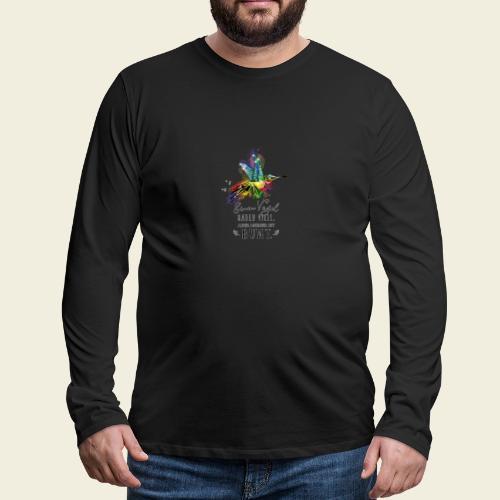 Kolibri: Einen Vogel haben viele... - Männer Premium Langarmshirt