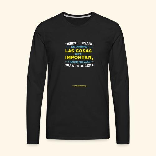 Cambia las cosas - Camiseta de manga larga premium hombre
