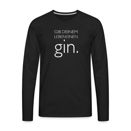 Gin des Lebens - Männer Premium Langarmshirt