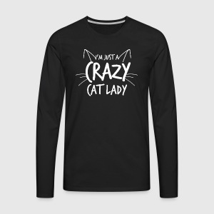 Crazy Cat Lady - Premium langermet T-skjorte for menn