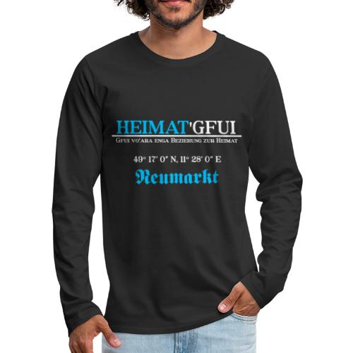 Heimat'Gfui Neumarkt Bayern Koordinate Dialekt - Männer Premium Langarmshirt