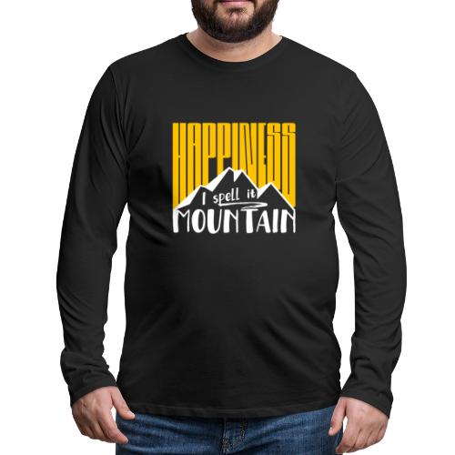 Happiness I spell it Mountain Outdoor Wandern Berg - Männer Premium Langarmshirt