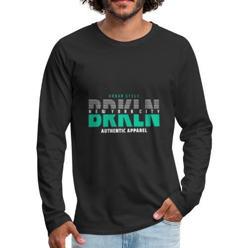 Brooklyn Urban Style - Männer Premium Langarmshirt
