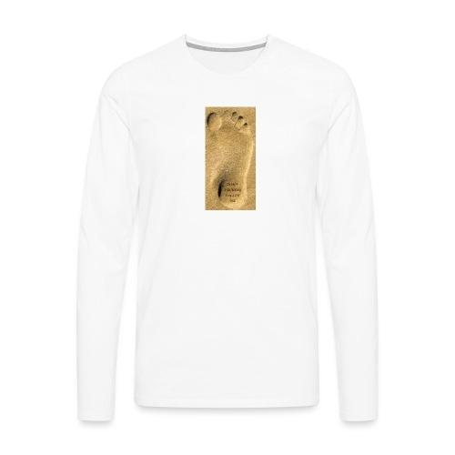 Don't Fucking Follow Me - Mannen Premium shirt met lange mouwen