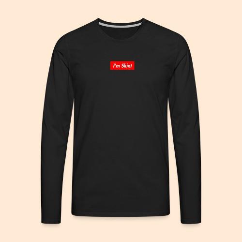 I'm Skint - Men's Premium Longsleeve Shirt