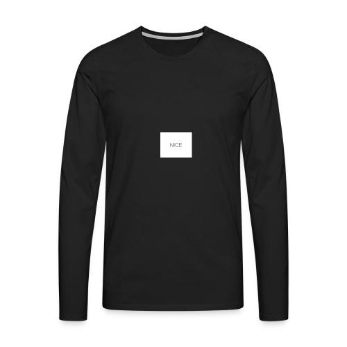 nice - Männer Premium Langarmshirt