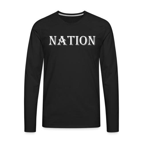 Nation - Mannen Premium shirt met lange mouwen
