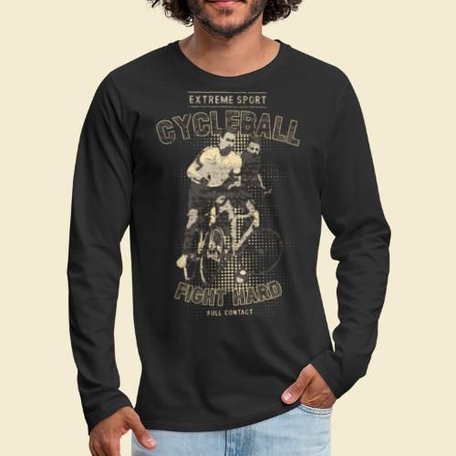 Radball   Fight Hard - Männer Premium Langarmshirt
