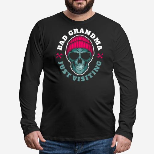 bad grandma grandmother - Männer Premium Langarmshirt