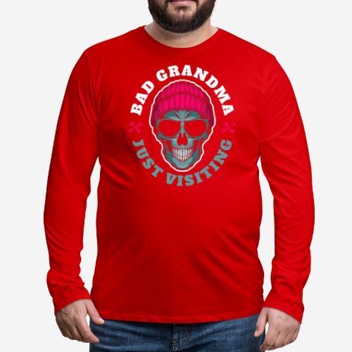 bad grandma grandmother - Männer Premium Langarmshirt