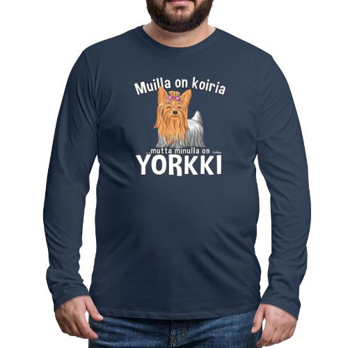 Yorkki Koiria - Miesten premium pitkähihainen t-paita