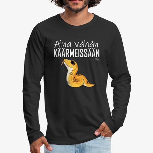 Vähän Käärmeissään I - Miesten premium pitkähihainen t-paita