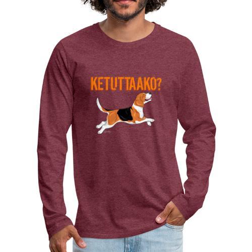 Ketuttaako Beagle - Miesten premium pitkähihainen t-paita