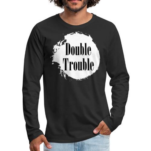Double trouble - Männer Premium Langarmshirt
