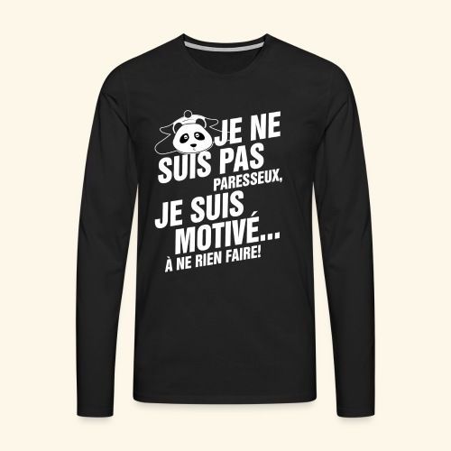 not lazy 2 - T-shirt manches longues Premium Homme