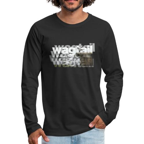 Wagtail - Men's Premium Longsleeve Shirt