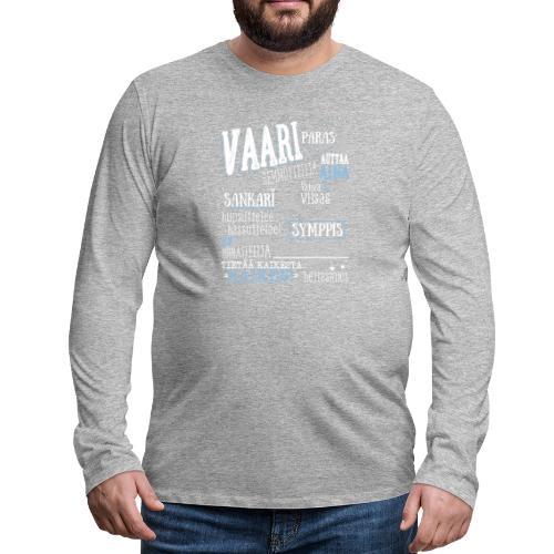 Vaarin Oma Paita V - Miesten premium pitkähihainen t-paita