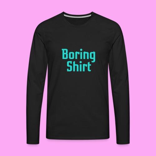 Boring Shirt - Miesten premium pitkähihainen t-paita