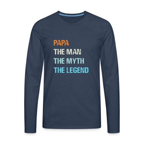 Papa de man de legende. Cadeau idee vaderdag. - Mannen Premium shirt met lange mouwen