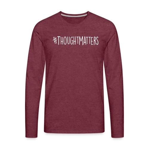 Thought Matters - Men's Premium Longsleeve Shirt