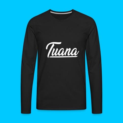 Tuana - Mannen Premium shirt met lange mouwen