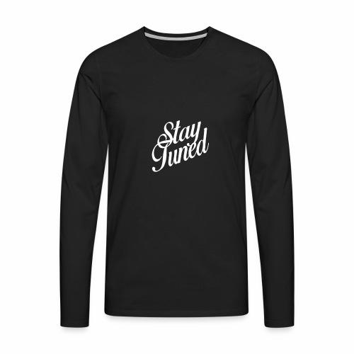 Restez à l'écoute - T-shirt manches longues Premium Homme