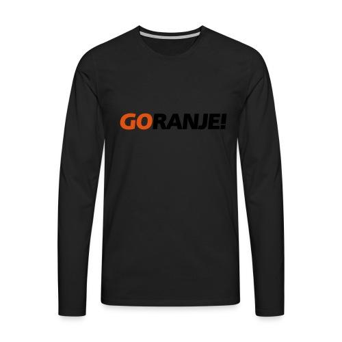 Go Ranje - Goranje - 2 kleuren - Mannen Premium shirt met lange mouwen