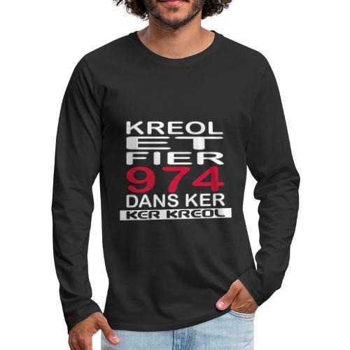 974 ker kreol - Kreole et Fier - T-shirt manches longues Premium Homme