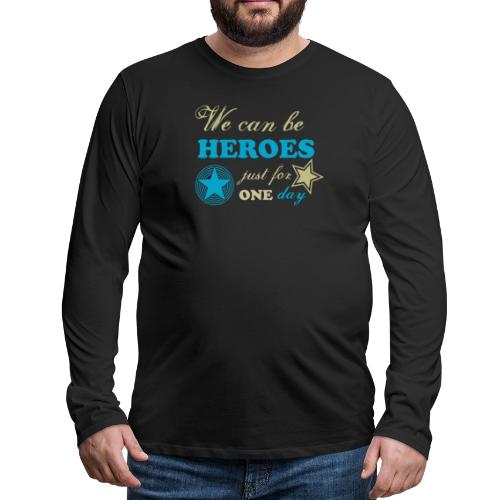 heroes - T-shirt manches longues Premium Homme