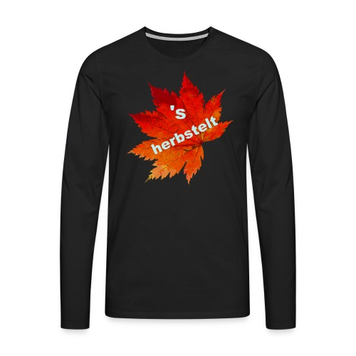 Es herbstelt - Herbst - Blätter - Männer Premium Langarmshirt