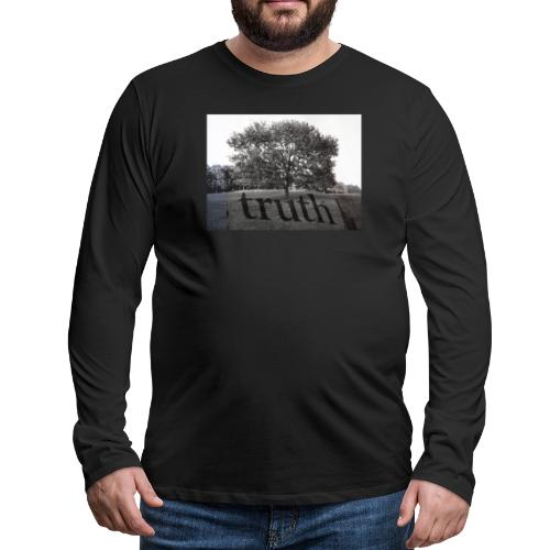 Truth - Men's Premium Longsleeve Shirt