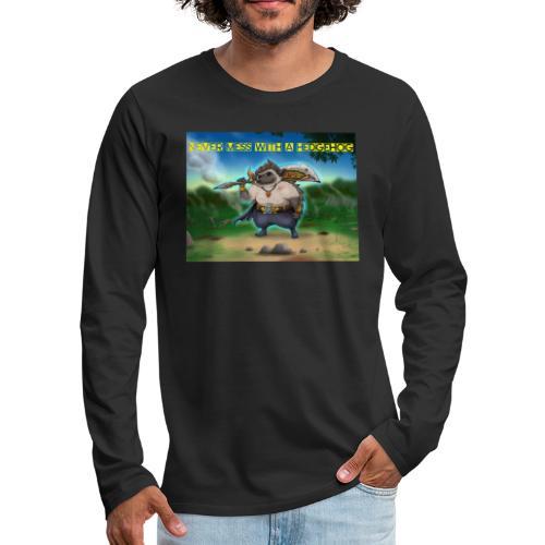 Never mess with a Hedgehog - Männer Premium Langarmshirt