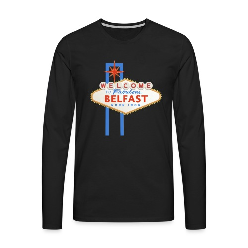 Belfast - Vegas sign - Men's Premium Longsleeve Shirt