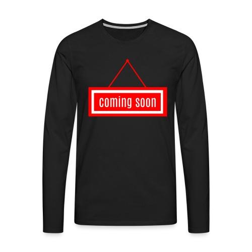 Coming soon - Männer Premium Langarmshirt
