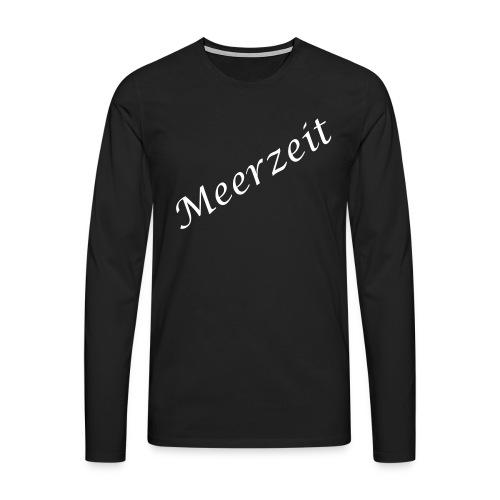 Meerzeit - Männer Premium Langarmshirt