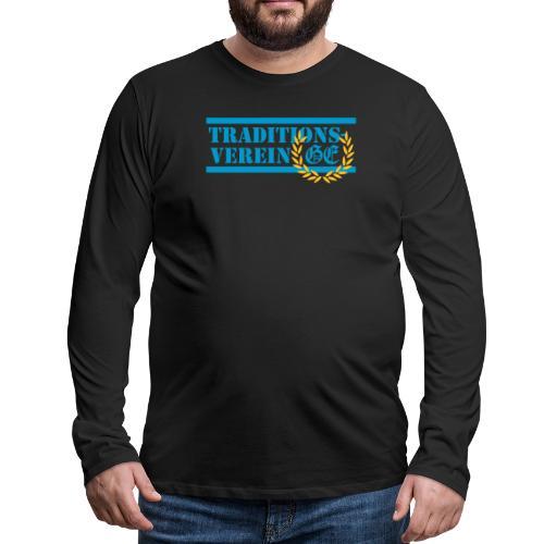 Traditionsverein - Männer Premium Langarmshirt