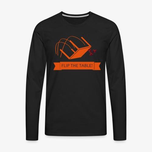 Flip the table! - Premium langermet T-skjorte for menn