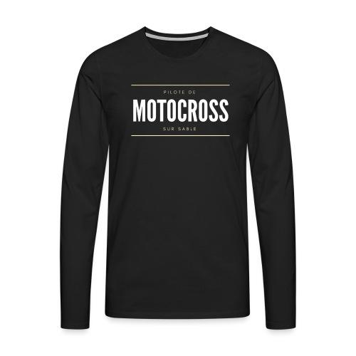 Pilote de Motocross sur sable - T-shirt manches longues Premium Homme