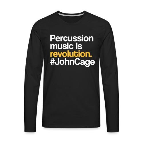 John Cage - Percussion Music (Schlagzeug Motiv) - Männer Premium Langarmshirt