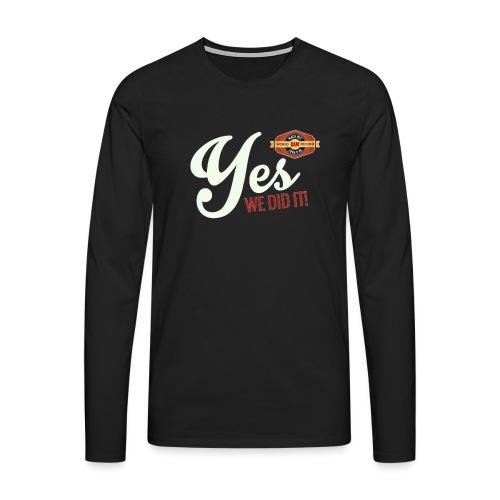 YES-we did it_white - Männer Premium Langarmshirt