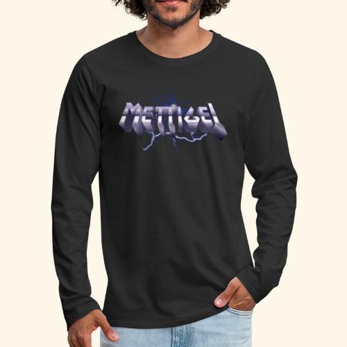 Mettigel T Shirt Design Heavy Metal Schriftzug - Männer Premium Langarmshirt