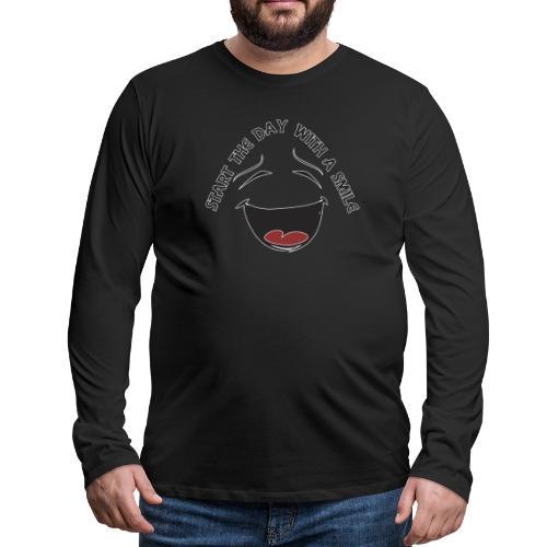 Zacznij dzień z uśmiechem - Koszulka męska Premium z długim rękawem