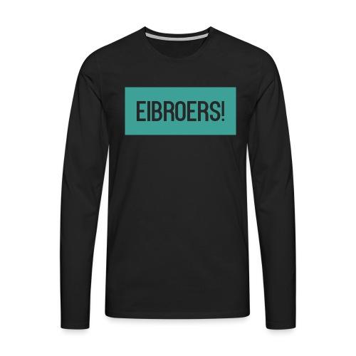 T-shirt Vrouwen - Mannen Premium shirt met lange mouwen
