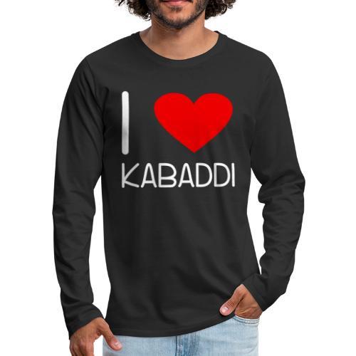 Kabaddi Kabadi Sportart India Südasien Shirt Gesch - Männer Premium Langarmshirt